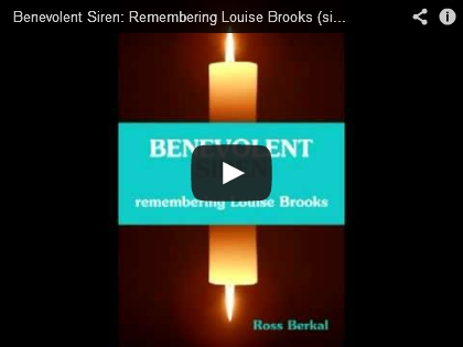 Benevolent Siren: Remembering Louise Brooks - Ross Berkal - Screenshot