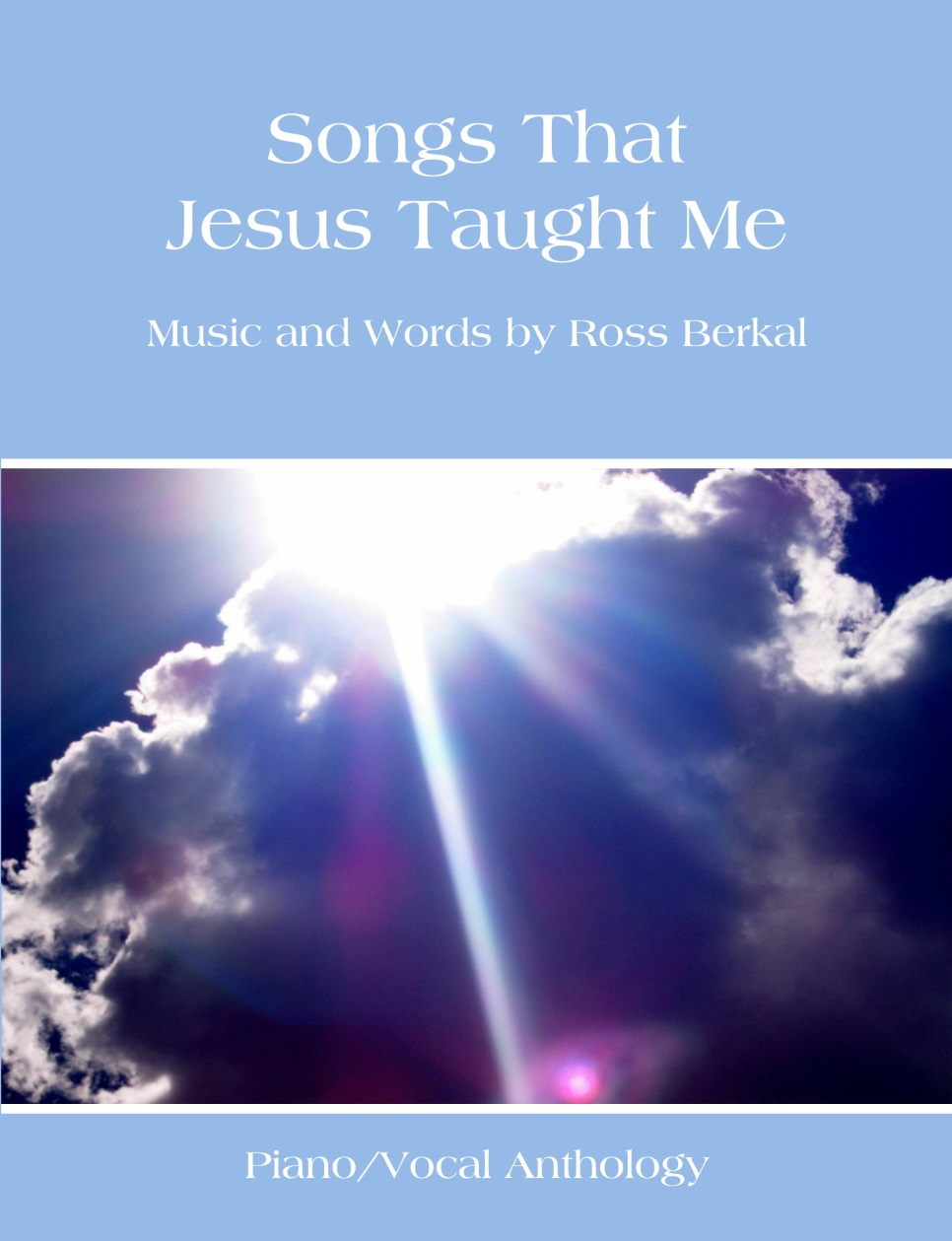 Songs That Jesus Taught Me - Ross Berkal
